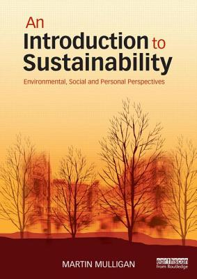 An Introduction to Sustainability By Mulligan, Martin