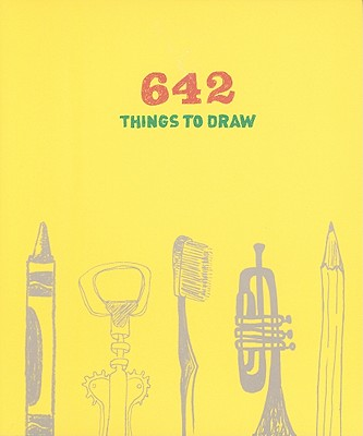 642 Things to Draw By Chronicle Books Llc (COR)